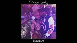 "DREAMDOLL ""On Your Head"" (TORY LANEZ DISS)"