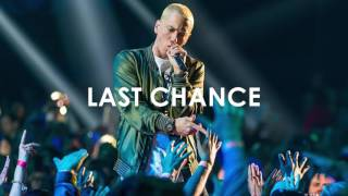 Eminem Type Beat - Last Chance | Emotional Hip-Hop Beat