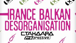 Trance Balkan Desorganisation - Jar One