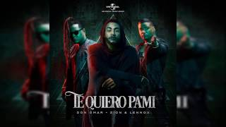 Don Omar Ft Zion Y Lennox - Te Quiero Pa Mi (Video Lyrics) | RFL