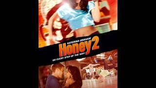 Honey 2 Soundtrack