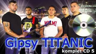 Gipsy TITANIC CD5