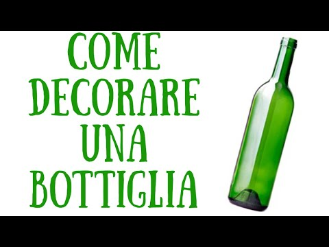 Come Decorare Una Bottiglia Di Vetro Fai Da Te Mania