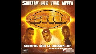 Sko feat. Paul Kalfon - Montre moi le chemin (Show me the way)