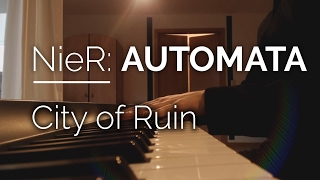 Nier Automata Piano - City of Ruin