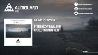 Sterbinszky & Walston - Apollo [OUT NOW!]