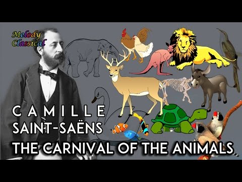 ♬ Camille Saint-Saëns ♯ The Carnival of the Animals (complete) / Le Carnaval des Animaux ♯ [HQ] - YouTube