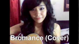 Bromance Cover By Ryan Higa & Chester See