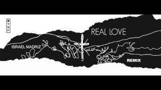 Real love - Hillsong Y&F (Remix) Israel Madriz MUSICA ELECTRONICA CRISTIANA 2017