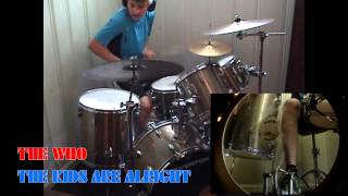 The Who - The Kids Are Alright - Drum Cover