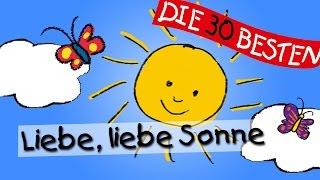 Liebe, liebe Sonne - Die besten Kindergartenlieder    Kinderlieder