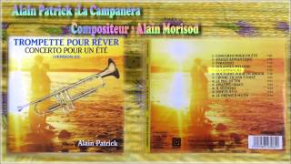 ALAIN MORISOD - ALAIN PATRICK : LA CAMPANERA