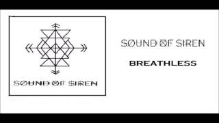 Sound Of Siren - Breathless (Official Audio)