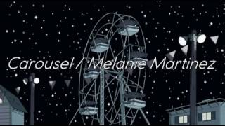 Carousel / Melanie Martinez lyrics