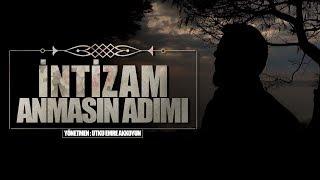 İntizam - Anmasın Adımı (Official Video Klip)