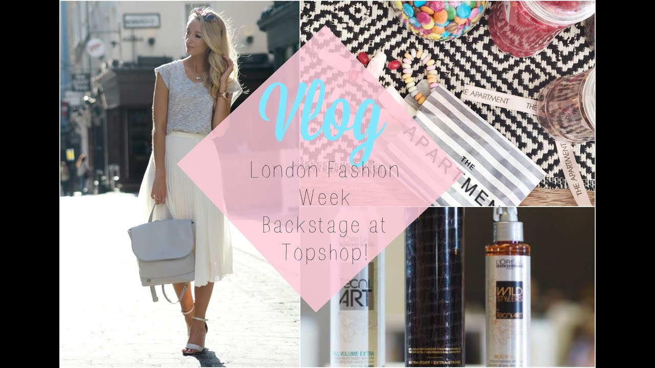 LFW VLOG : London Fashion Week Day 3 - Backstage at Topshop!  |  Fashion Mumblr