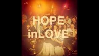 HOPEinLOVE - For Our Hero (Lyrics in Description)