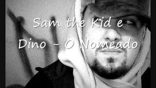 Sam the Kid e Dino - O Nomeado