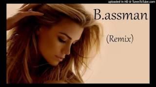 Best -Tylko moja (B.assman Remix)