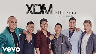 XDM - Ella Será (Cover Audio) ft. Fabio Legarda
