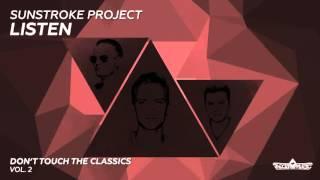 Sunstroke Project - Listen (Radio Edit)