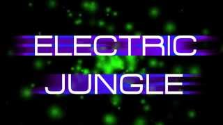 Electric Jungle 1