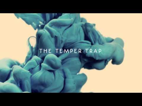 the-temper-trap-londons-burning-thetempertraptv