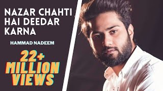 Nazar Chahti Hai Deedar Karna Full Song