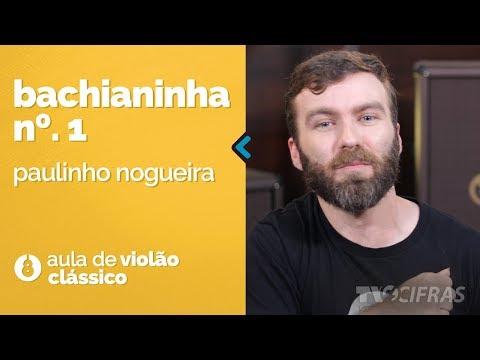 Paulinho Nogueira - Bachianinha Nº1