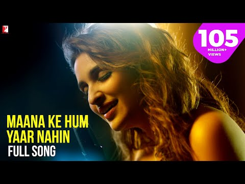 Maana Ke Hum Yaar Nahin Lyrics - Meri Pyaari Bindu | Parineeti | Ayushmann