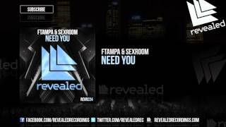 FTampa & Sexroom - Need You (Preview)
