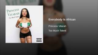 Everybody Is African