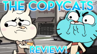 THE COPYCATS [The Amazing World of Gumball Review] width=