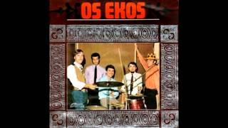 Os Ekos - I Saw That Girl (1967)