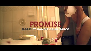 Bandit Gang Marco X Ralo Promise [Official Video]