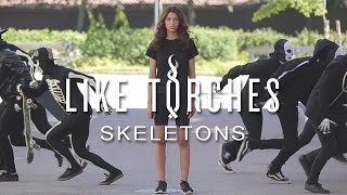 Like Torches - Skeletons (Official Music Video)