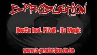 BexXx feat. PiZaR - Itz Magic