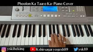 Phoolon Kaa Taro Ka- Piano Cover