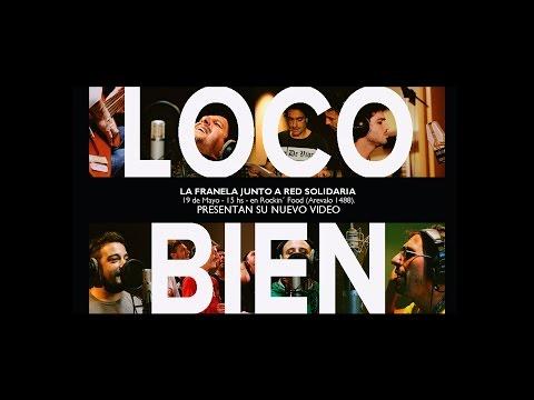 la-franela-loco-bien-video-oficial-popart-discos