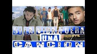 Si la vida fuera una canción - Reggaetón & Latino Hits 2017