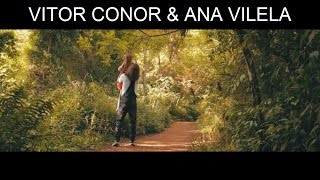 Vitor Conor & Ana Vilela - Chapeuzinho