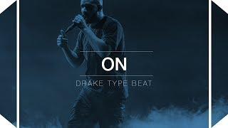 FREE Drake Type Beat 2017 - On (Prod. By Skeyez & GSF) (Trap Beat)