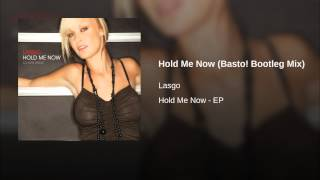 Hold Me Now (Basto! Bootleg Mix)