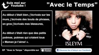 Isleym - Avec le Temps - Paroles (Officiel)