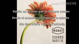 Morat- Cuando nadie ve (Letra)