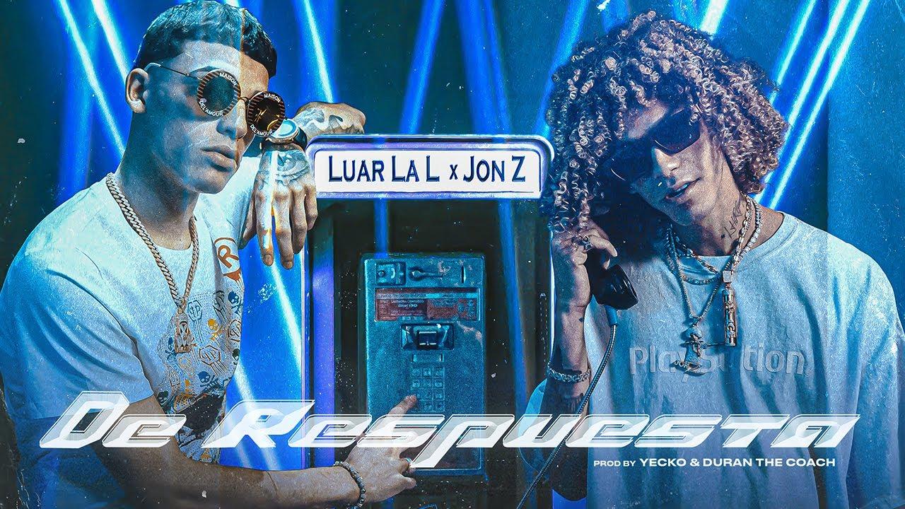 De Respuesta - Luar La L x Jon Z