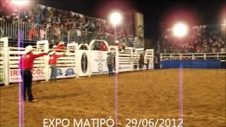 XXXII EXPO MATIPÓ - Rodeio - 29/06/2012