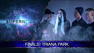 """Triana Park """"Line"""" (Supernova 2017 final)"""