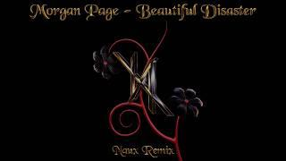 Morgan Page ft. Stella Rio & Damon Sharpe - Beautiful Disaster (Naux Remix)