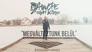 Beatmore – Megváltoztunk belül (Official Music Video)